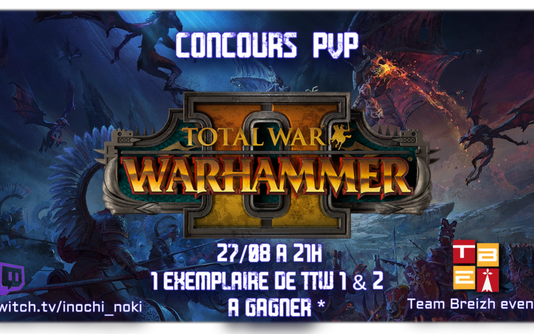 Concours Total War Warhammer-2 (Terminé)
